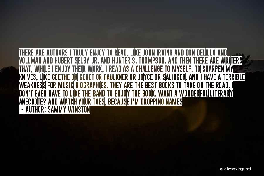 Book On The Road Quotes By Sammy Winston