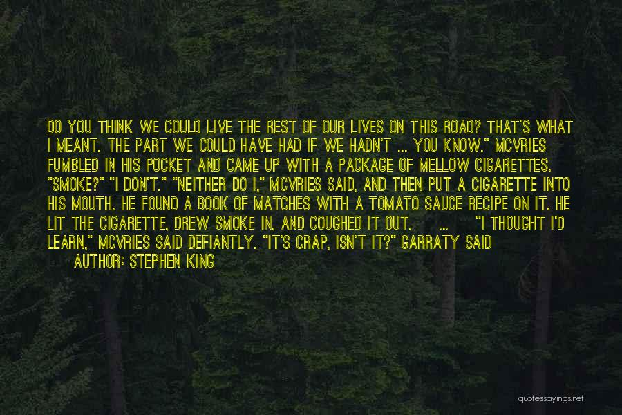 Book On The Road Quotes By Stephen King
