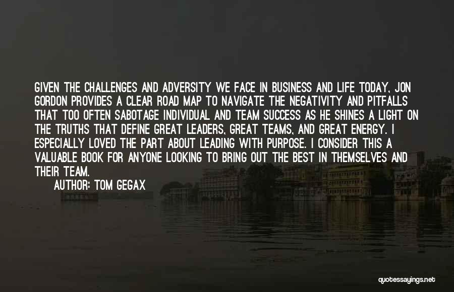 Book On The Road Quotes By Tom Gegax