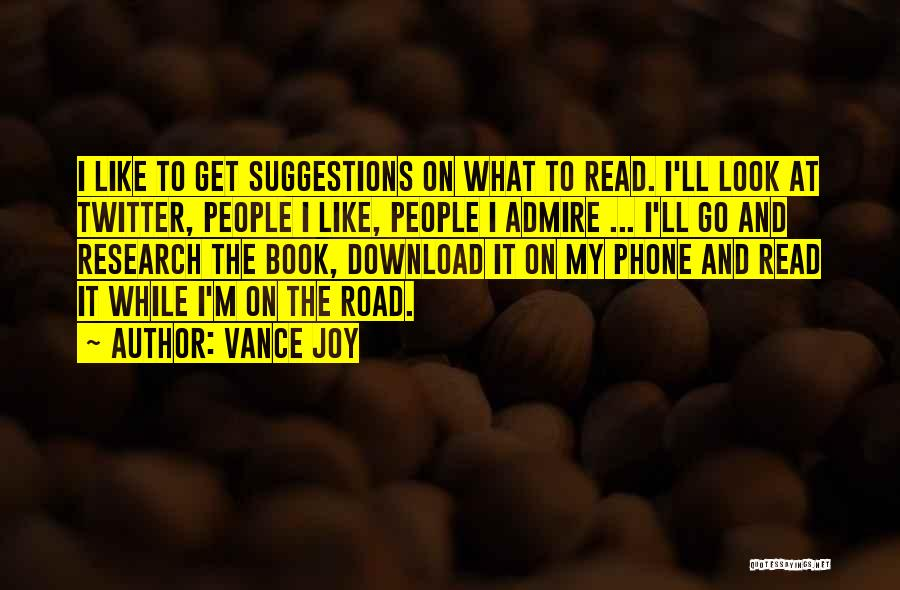 Book On The Road Quotes By Vance Joy