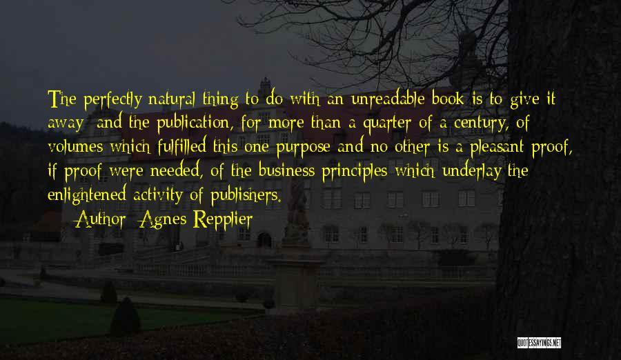 Book Publication Quotes By Agnes Repplier