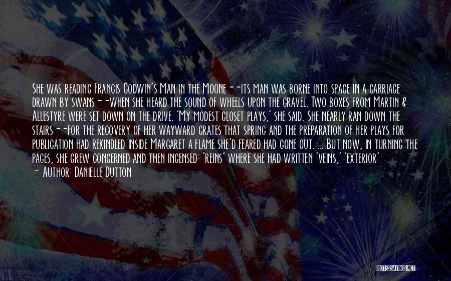Book Publication Quotes By Danielle Dutton