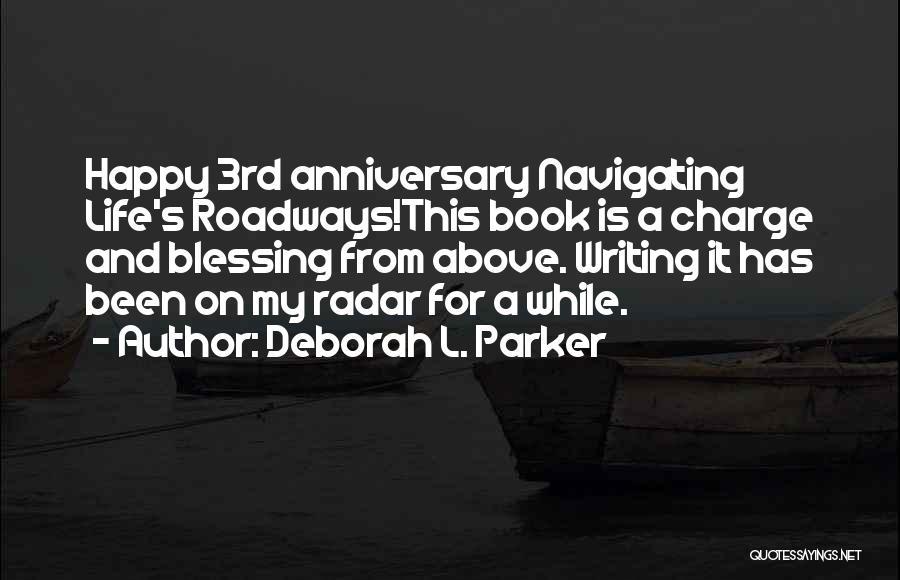 Book Publication Quotes By Deborah L. Parker