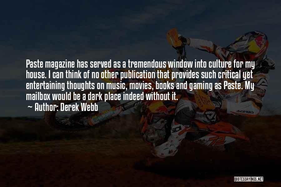 Book Publication Quotes By Derek Webb