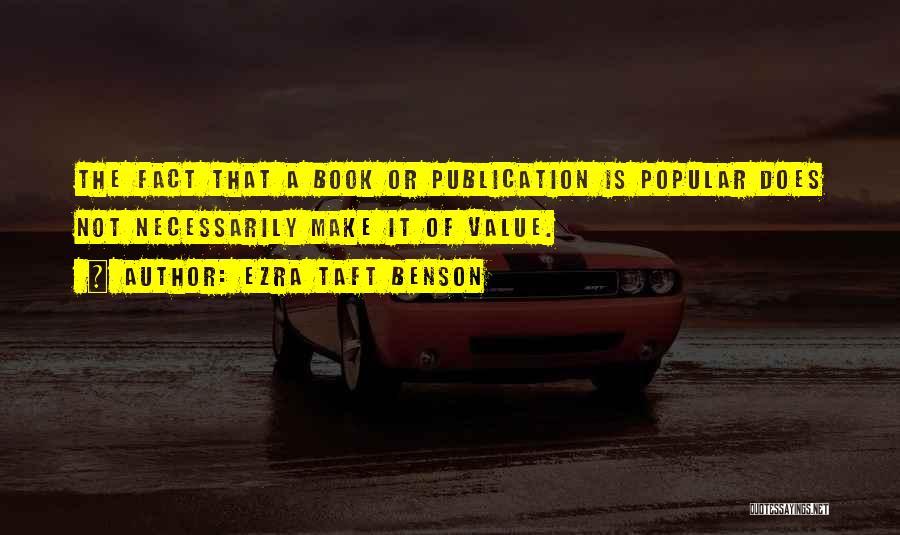 Book Publication Quotes By Ezra Taft Benson