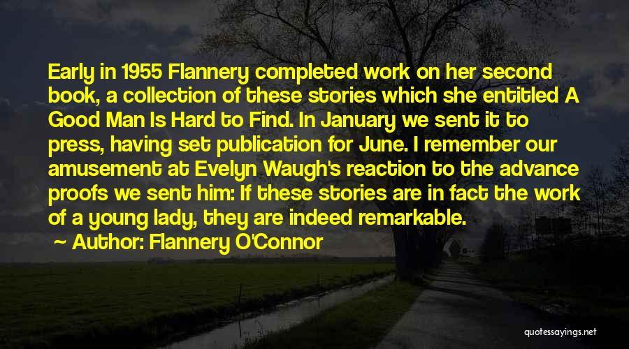 Book Publication Quotes By Flannery O'Connor