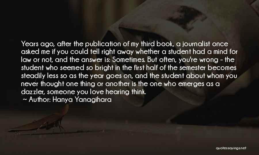 Book Publication Quotes By Hanya Yanagihara