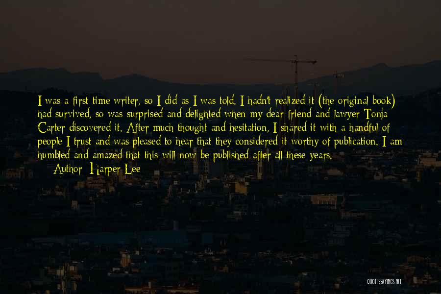 Book Publication Quotes By Harper Lee