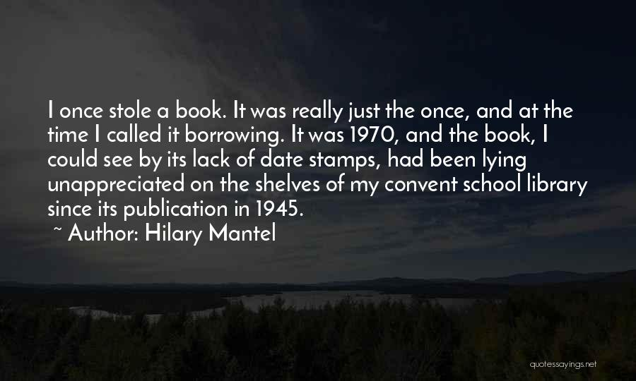 Book Publication Quotes By Hilary Mantel