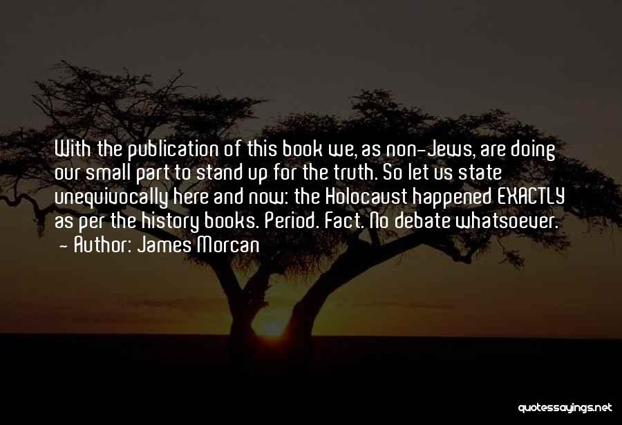 Book Publication Quotes By James Morcan