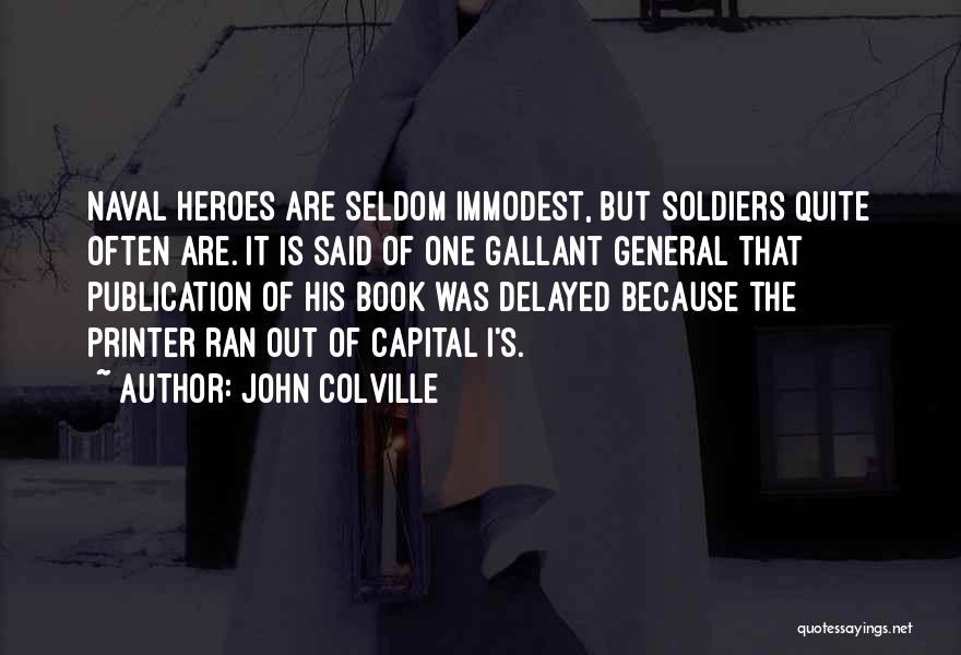 Book Publication Quotes By John Colville
