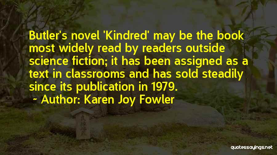 Book Publication Quotes By Karen Joy Fowler