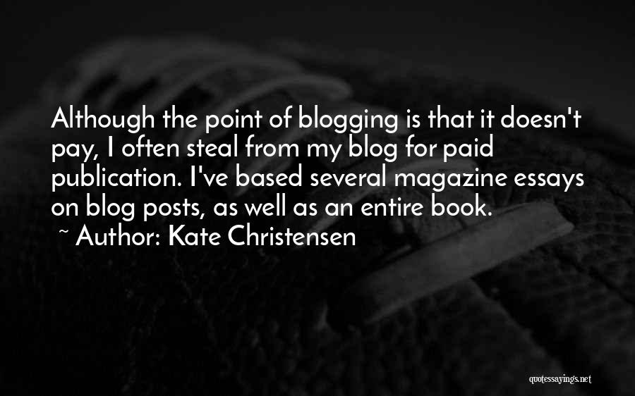 Book Publication Quotes By Kate Christensen