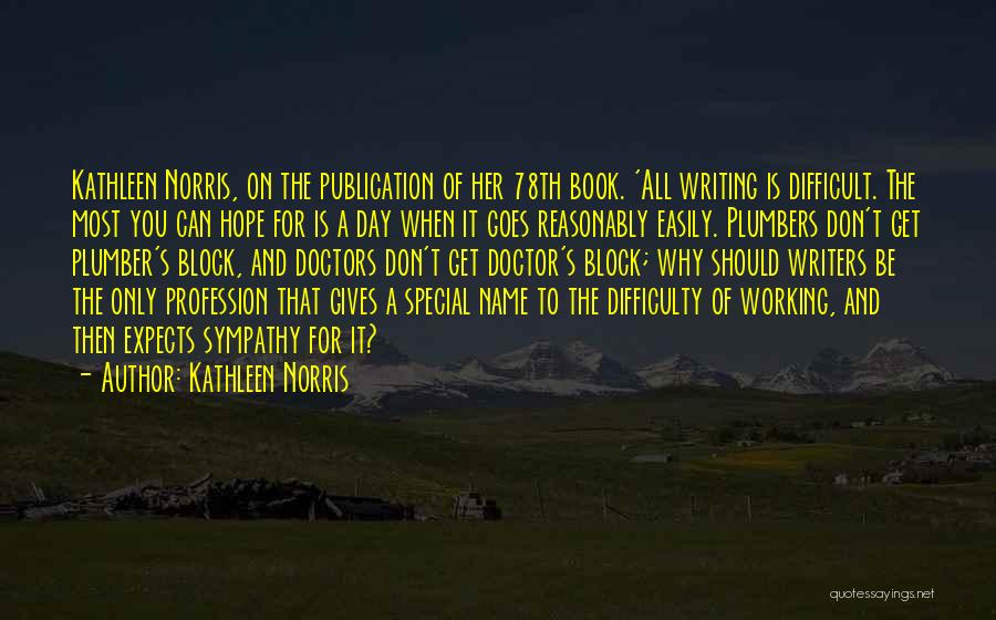 Book Publication Quotes By Kathleen Norris