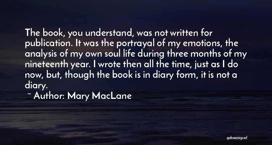 Book Publication Quotes By Mary MacLane