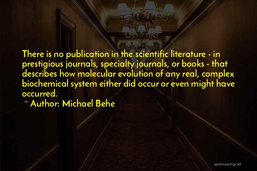 Book Publication Quotes By Michael Behe