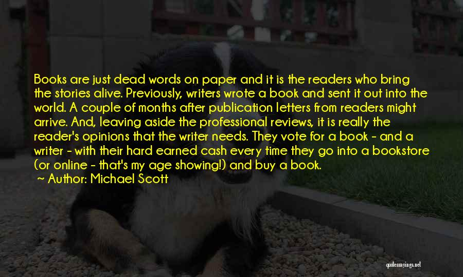 Book Publication Quotes By Michael Scott