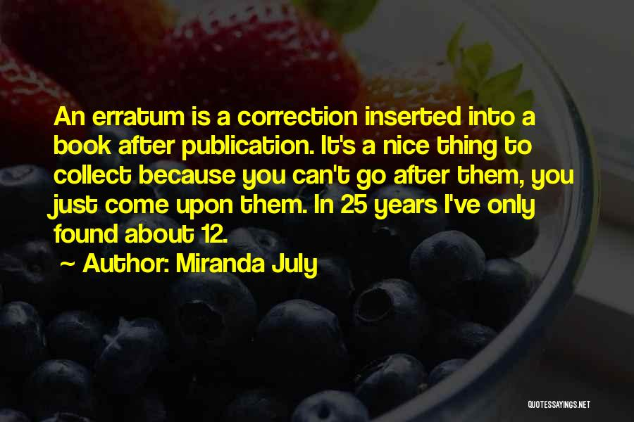 Book Publication Quotes By Miranda July