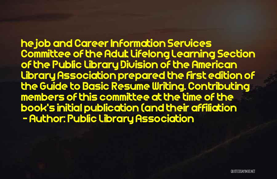 Book Publication Quotes By Public Library Association