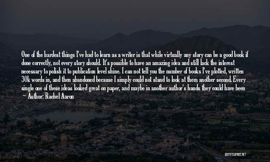 Book Publication Quotes By Rachel Aaron