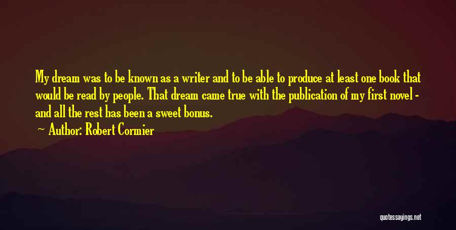Book Publication Quotes By Robert Cormier