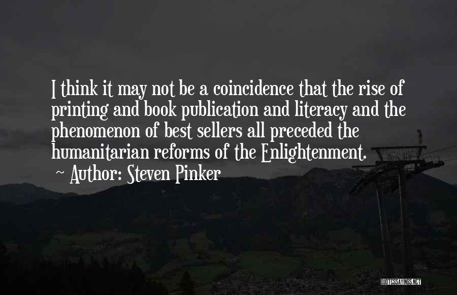 Book Publication Quotes By Steven Pinker