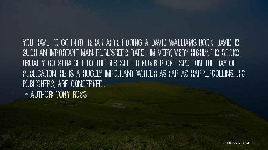 Book Publication Quotes By Tony Ross