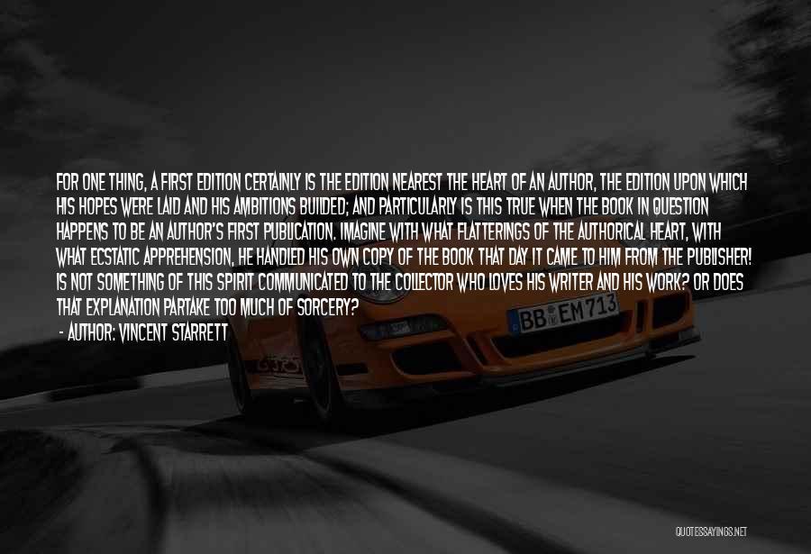 Book Publication Quotes By Vincent Starrett