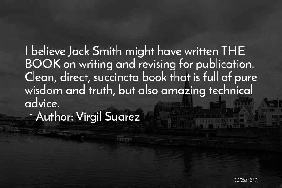 Book Publication Quotes By Virgil Suarez