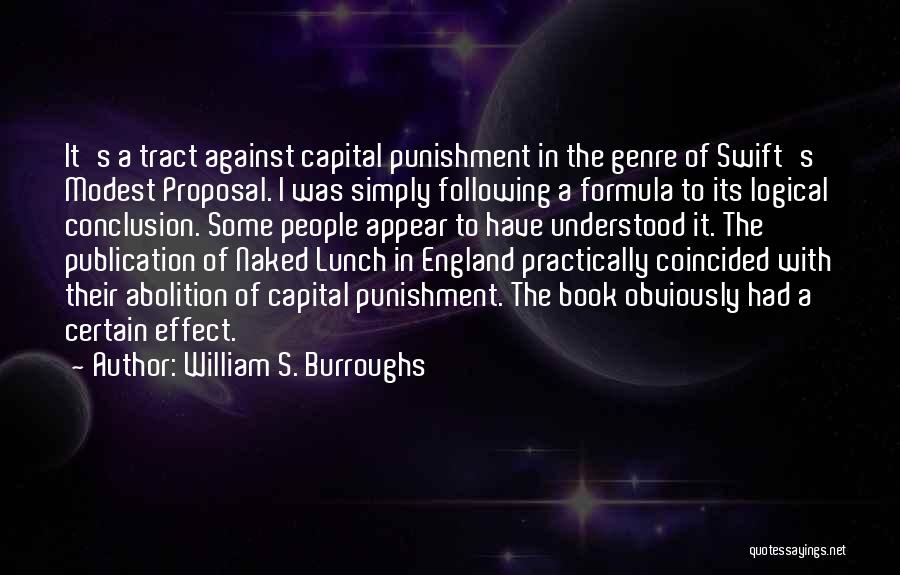 Book Publication Quotes By William S. Burroughs
