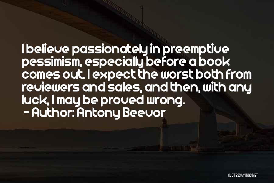 Book Sales Quotes By Antony Beevor