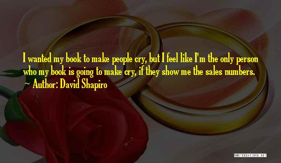 Book Sales Quotes By David Shapiro