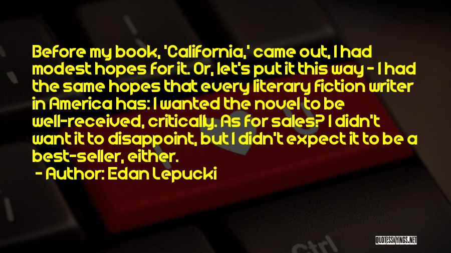 Book Sales Quotes By Edan Lepucki