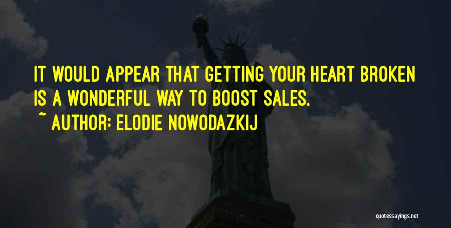 Book Sales Quotes By Elodie Nowodazkij