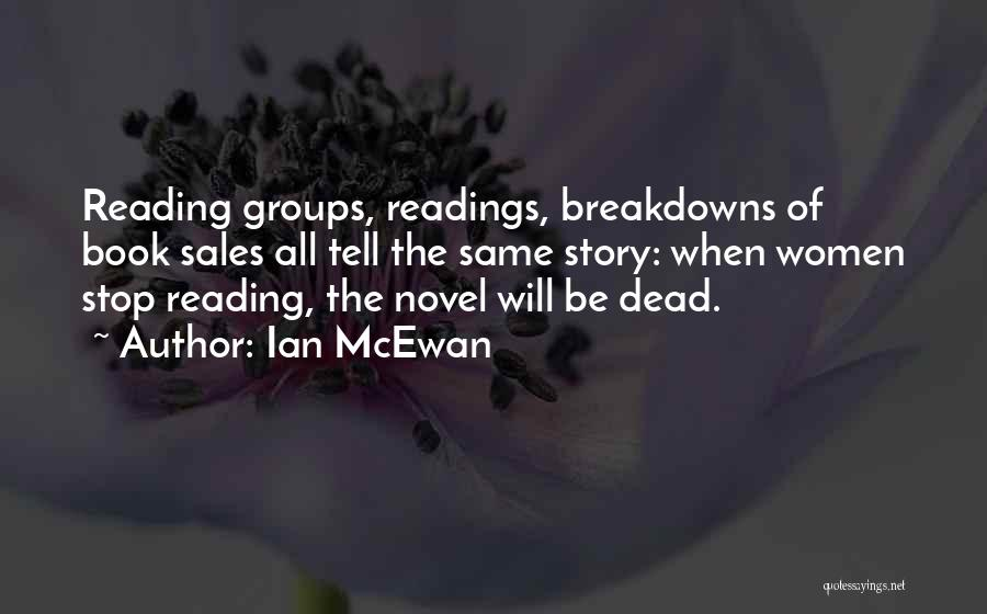 Book Sales Quotes By Ian McEwan