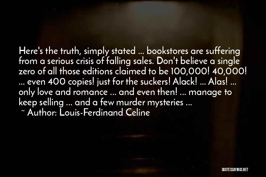 Book Sales Quotes By Louis-Ferdinand Celine