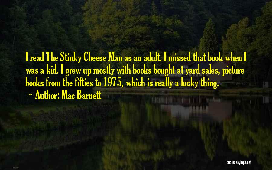 Book Sales Quotes By Mac Barnett