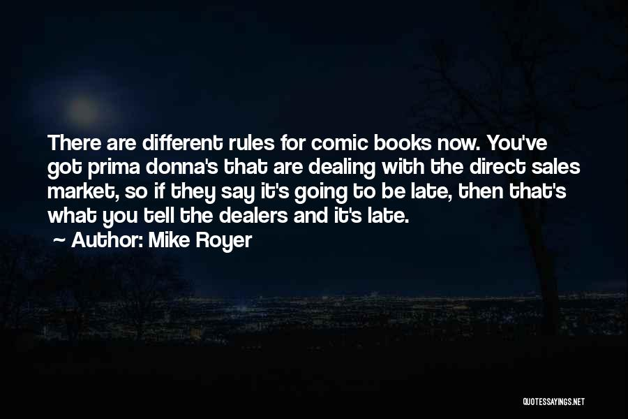 Book Sales Quotes By Mike Royer