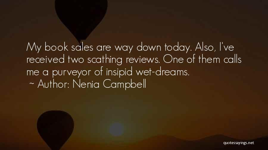 Book Sales Quotes By Nenia Campbell
