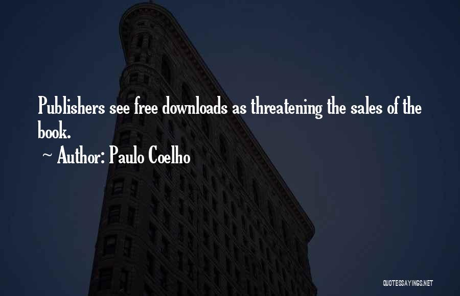 Book Sales Quotes By Paulo Coelho