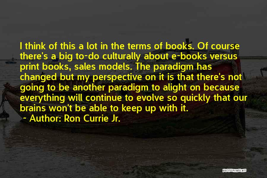 Book Sales Quotes By Ron Currie Jr.