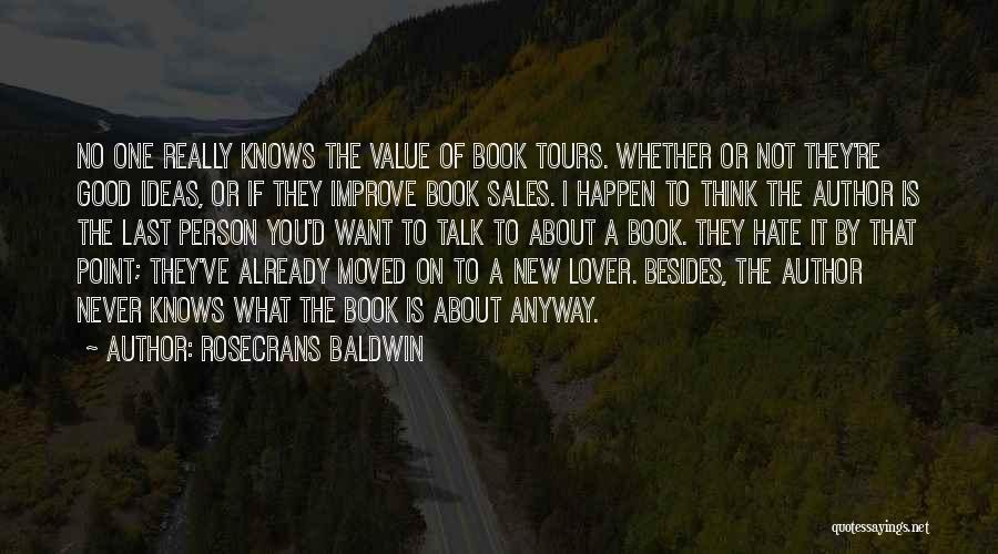 Book Sales Quotes By Rosecrans Baldwin