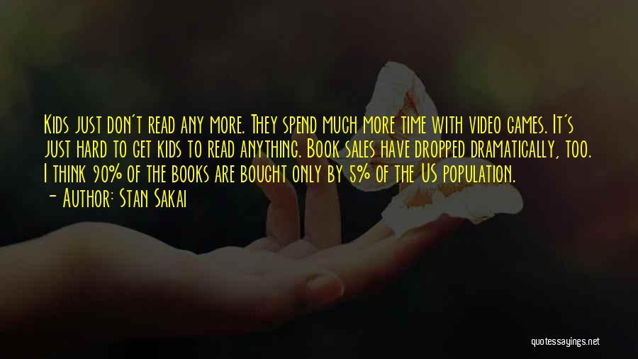 Book Sales Quotes By Stan Sakai