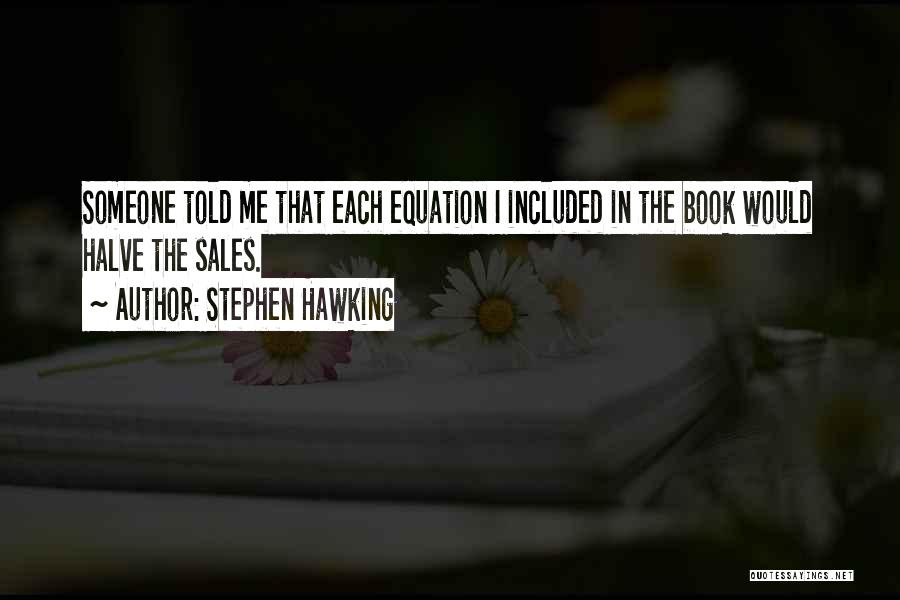 Book Sales Quotes By Stephen Hawking