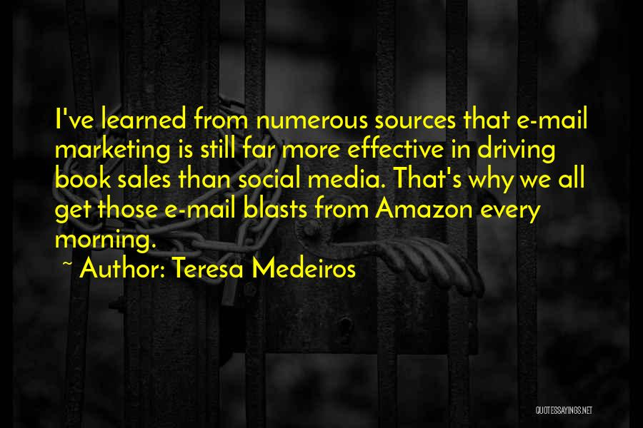 Book Sales Quotes By Teresa Medeiros