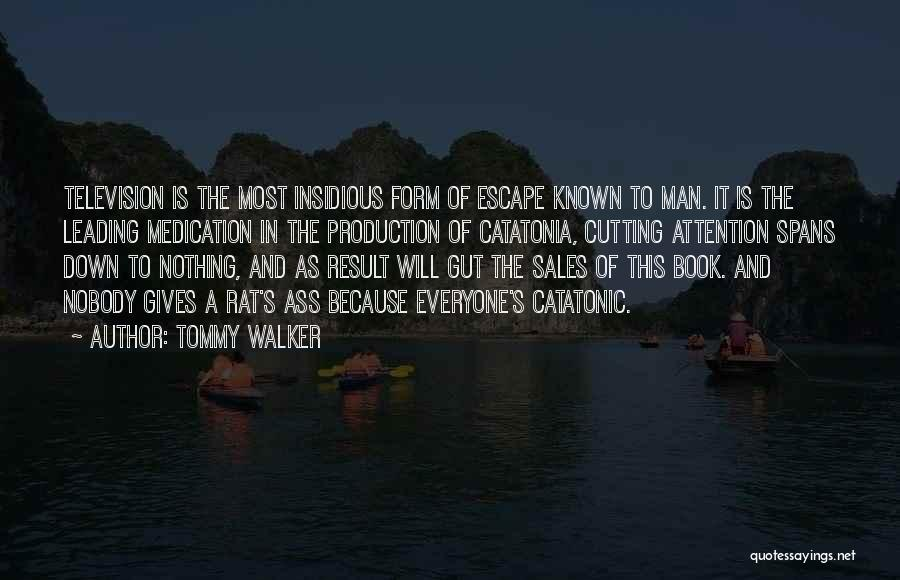 Book Sales Quotes By Tommy Walker