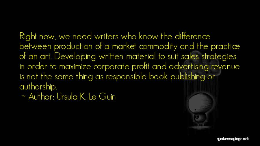 Book Sales Quotes By Ursula K. Le Guin