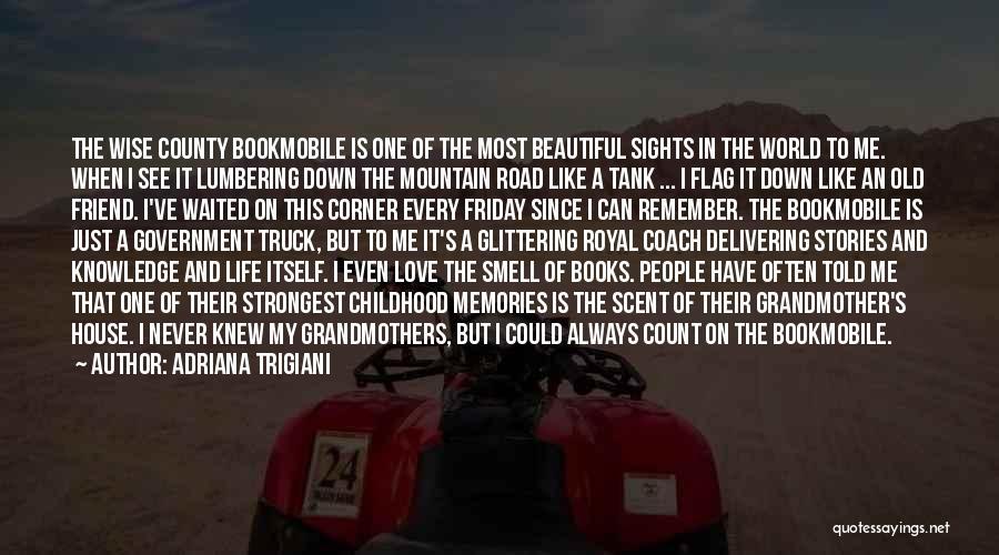 Bookmobile Quotes By Adriana Trigiani