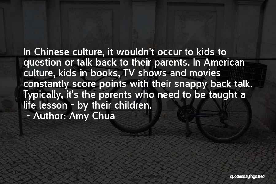 Books And Movies Quotes By Amy Chua