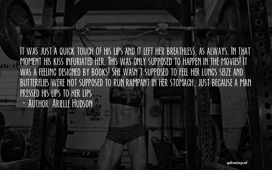 Books And Movies Quotes By Arielle Hudson